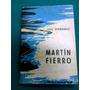 Martin Fierro, Jose Hernandez - Fermin Estrella Gutierrez +*