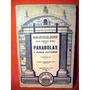 Parabolas Y Otras Lecturas José Enrique Rodo Montevideo 1935