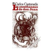 Las Enseñanzas De Don Juan - Carlos Castaneda - F .cultura