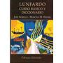 Lunfardo Básico Y Diccionario - Gobello - Oliveri