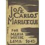 José Carlos Mariátegui (etapas De Su Vida) - Wiesse, María