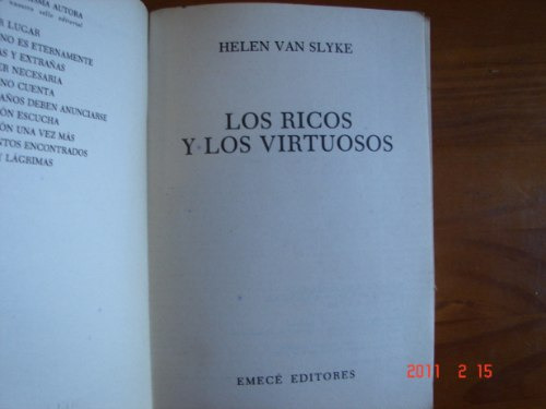 Los Ricos Y Los Virtuosos. Van Slyke. Novela. Envio Gratis.