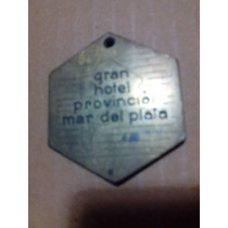 Antiguo Llavero Bronce Gran Hotel Provincial Mar Del Plata