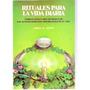 Rituales Para La Vida Diaria - Aubyn Lorna - Ed. Continente