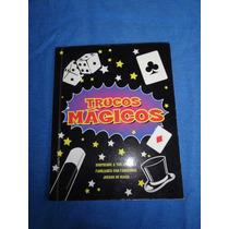 Trucos Magicos Juegos De Magia