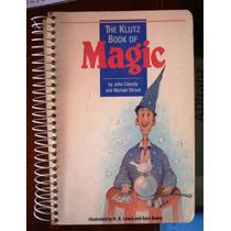 El Libro Klutz De La Magia Por John Cassidy Y Michael Stroud