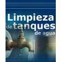 Limpieza De Tanques De Agua En San Martin Y Tres De Febrero