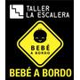 Calcos Para Autos - Bebé A Bordo - Autoadhesivos - Promo!!!