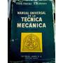 Manual Universal De La Técnica Mecánica Tomo Segundo