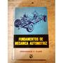 Fundamentos De Mecanica Automotriz. F. C. Nash.
