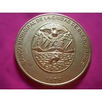Medalla Banco Municipal De La Ciudad De Buenos Aires 1878