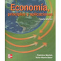 Economia, Principios Y Aplicaciones 4a Ed Mochon Y Beker