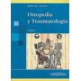 Ortopedia Y Traumatología - Silberman