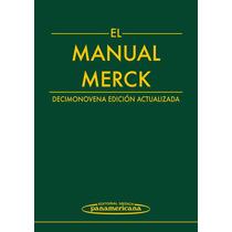 El Manual Merck - 19° Ed. - Novedad 2014!!