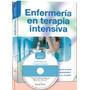 Enfermería En Terapia Intensiva Incluye Cd-rom Envio Gratis