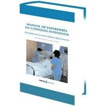 Manual De Enfermeria En Cuidados Intensivos -2ª Edicion-