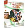 Libro Manual De Enfermería En Primeros Auxilios Barcelbaires