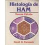 Histología De Ham. Cormack. 9º Ed. Medicina