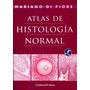 Atlas De Histologia Normal De Di Fiore 8ª Ed El Ateneo