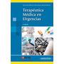 Terapéutica Médica En Urgencias - Garcia Gil