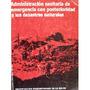 Catastrofes: Sanitarismo En Desastres Naturales.
