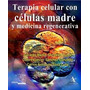 Terapia Celular Con Células Madre. González. Libro Digital