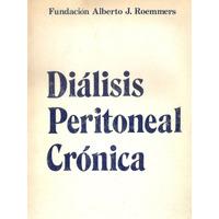 Dialisis Peritoneal Cronica - Fundacion Alberto Roemmers