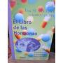 Hormonas, El Libre De Las. S. Love Y K. Lindsey. Vergara1999