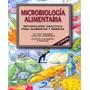 Microbiología Alimentaria 2da Ed. Rosario. Libro Digital