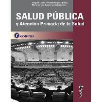 Lemus Salud Publica Y Atención Primaria Novedad 2013 Nuevo
