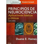 Haines / Principios De Neurociencia / 4ta. Edicion.