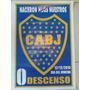 Afiche Homenaje Al Hincha De Boca Juniors 12-12-2015