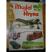 Model Reyna Catalogo 1983 Aviones Barcos Y Trenes