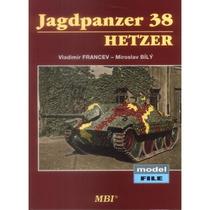 Bibliografía :: Jagdpanzer 38 Hetzer