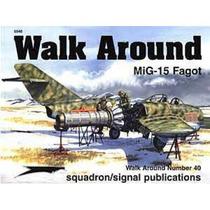 Bibliografía :: Mig-15 Walk Around :: Squadron Signal