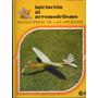 Iniciacion Al Aeromodelismo - J. Toledo Del Valle