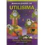 Fiestas Infantiles- Mignani Andrea Utilisima Artesanias