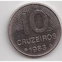 Brasil Moneda De 10 Cruzeiros Año 1983 !!!