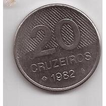 Brasil Moneda De 20 Cruzeiros Año 1982 !!!