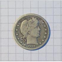 Estados Unidos ¼ Dólar Plata 1914 Muy Linda