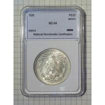 Mexico 1 Peso Plata 1926 Encapsulada Certificada Ms-64