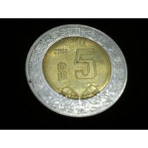 Moneda De 5 Pesos Mexicanos , Año 2001 , Excelente Estad