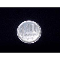 Moneda Argentina 10 Centavos (pesos Ley) 1970/75 Excelentes!