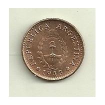 Moneda Argentina De Cobre 1 Centavo Año 1943 Sin Circular