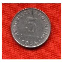 Argentina Moneda De 5 Centavos De 1956 San Martín Mb Olivos