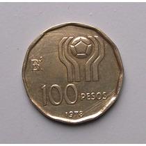 Moneda De 100 Pesos Del Mundial 78 Llevo