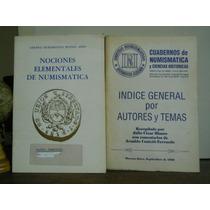 Cuadernos De Numismatica Y Ciencias Historicas-2 Ejemplares-