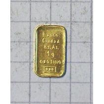 Lingote Oro 999 1 Gr. Banco Ciudad Sellado