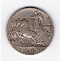 Italia 1 Lira De Plata Año 1908 Muy Escasa !!!
