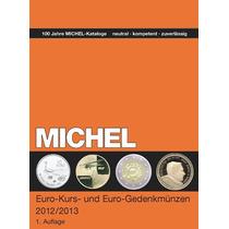 Michel: Catálogo De Euro-monedas (2012/13) Libro